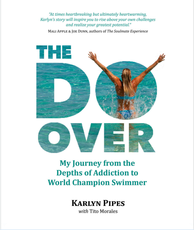 "CHS grad (1980), Karlyn Pipes' new book ""The Do Over: My Journey from the Depths of Addiction to World Champion Swimmer"