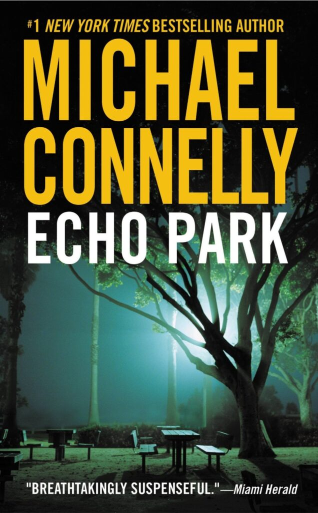 Image result for michael connelly echo park