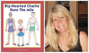 Big Hearted Charlie Runs the Mile Krista Keating-Joseph