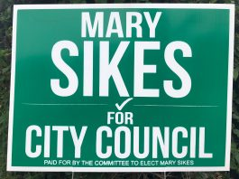 Mary Sikes City Council sign
