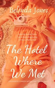 Belinda Jones, The Hotel Where We Met
