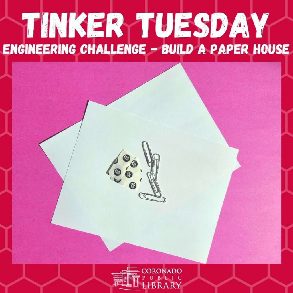 Tinker Tuesday Engineering Challenge Build A Paper House