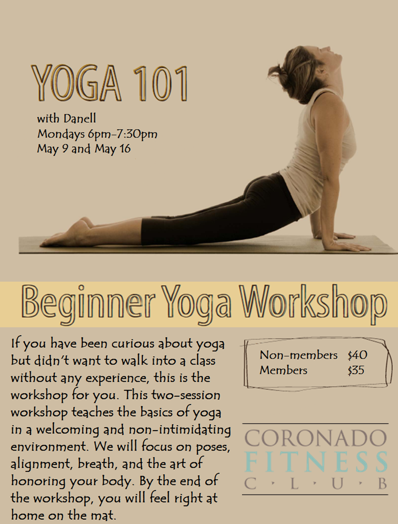 Beginner Yoga Workshop with Danell - Get Your Yoga Started ...